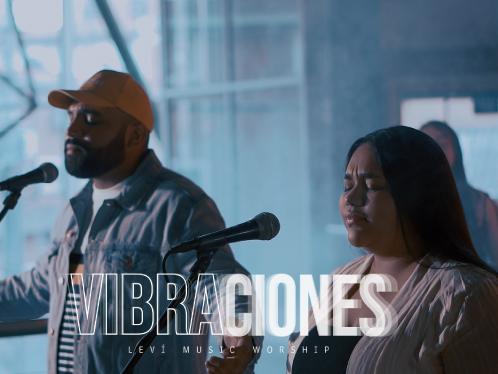 Levi Music Worship Lanza Vibraciones