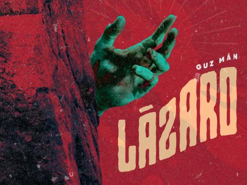 Lazaro Guz man