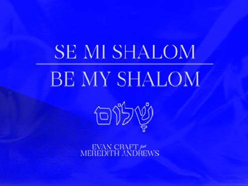 Se Mi Shalom